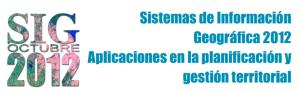 Conferencia SIG 2012 - Planificación y gestión Territorial