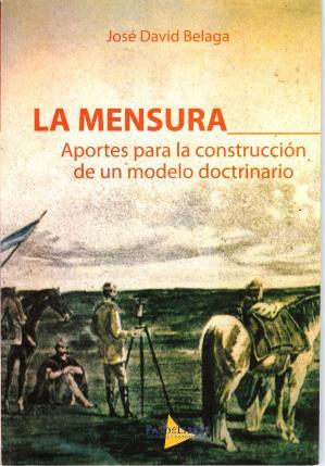 """Libro: """"La mensura"""" de Jose Belaga"""