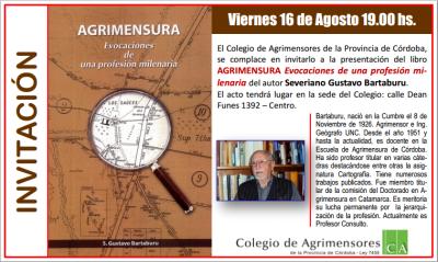 Presentación del libro:  AGRIMENSURA Evocaciones de una profesión milenaria del autor Severiano Gustavo Bartaburu