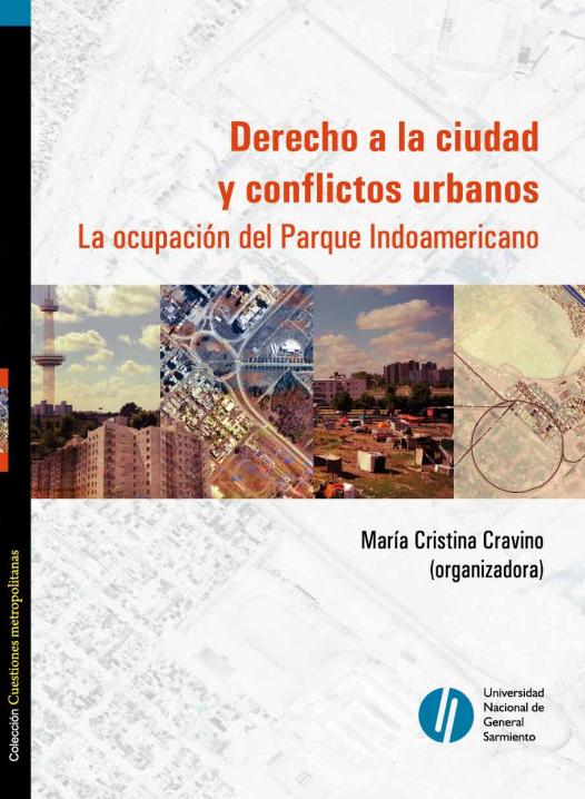 Derecho a la ciudad y conflictos urbanos .