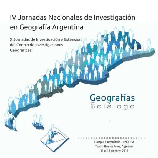 IV Jornadas Nacionales de Investigación en Geografía Argentina