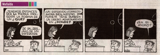 La forma de la tierra por Quino. Mafalda.