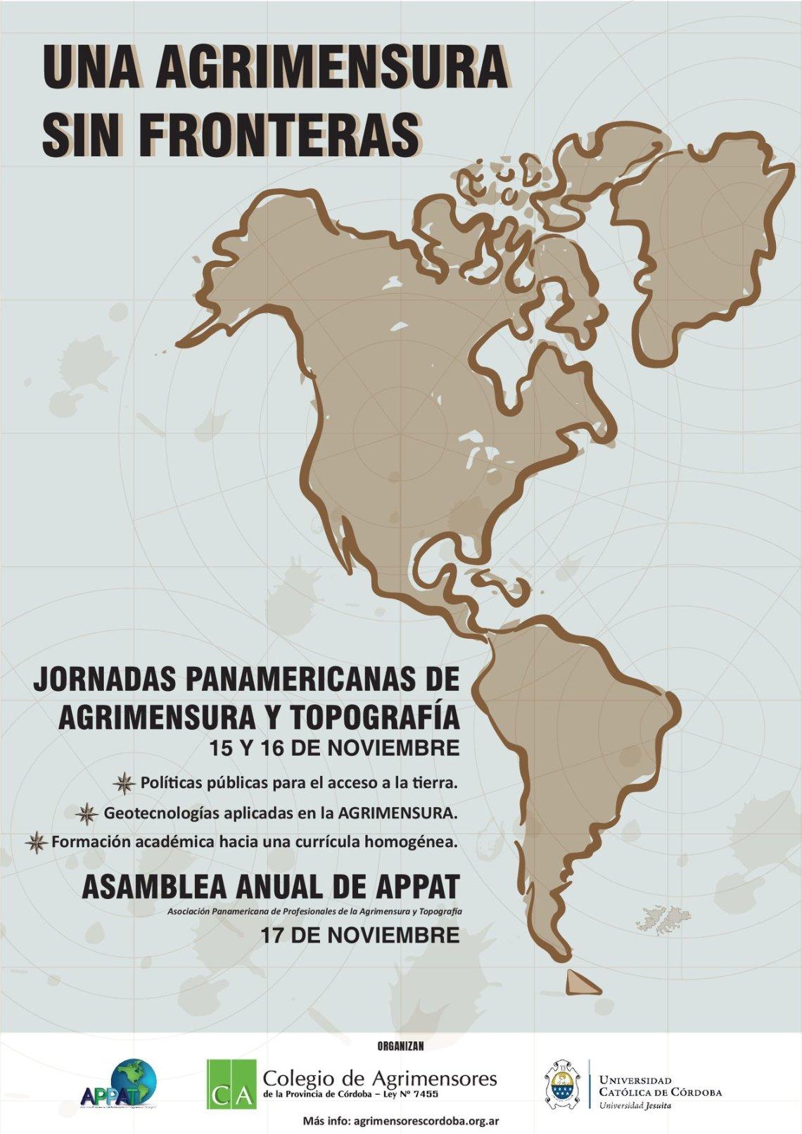 JORNADAS PANAMERICANAS DE AGRIMENSURA Y TOPOGRAFIA. 15 Y 16 DE NOVIEMBRE. ASAMBLEA ANUAL DE APPAT. 17 DE NOVIEMBRE.